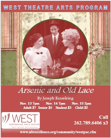 Arsenic and Old Lace, West TAP's upcoming play, will be showing November 13-November 15, 2015.