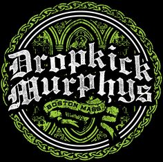 Dropkick Murphys performance was a succes.